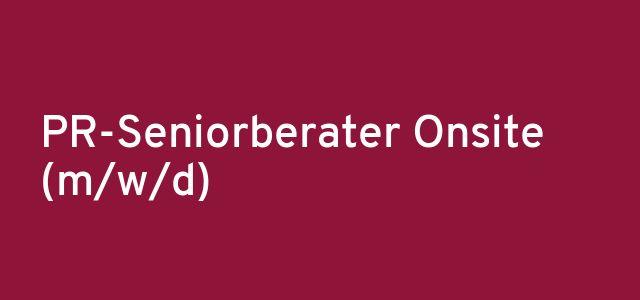 PR-Seniorberater Onsite (m/w/d)