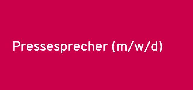 Pressesprecher (m/w/d)