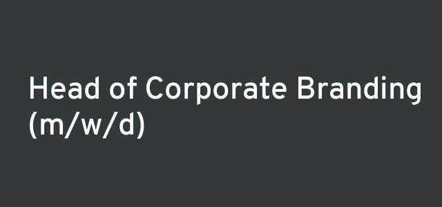 Head of Corporate Branding (m/w/d)
