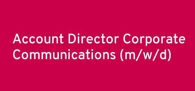 Account Director Corporate Communications (m/w/d)