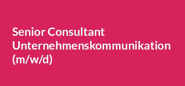 Senior Consultant Unternehmenskommunikation