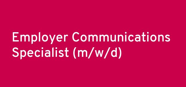 Employer Communications Specialist (m/w/d)