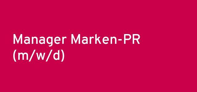 Manager Marken-PR (m/w/d)